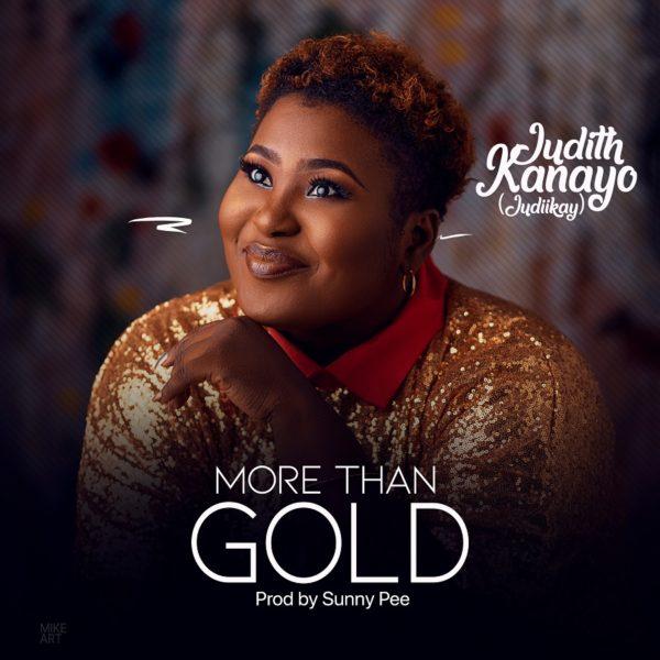 Judith Kanayo Something More Than Gold MP3 Download
