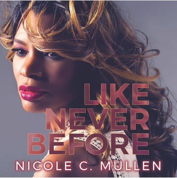Nicole C. Mullen Like Never BEfore
