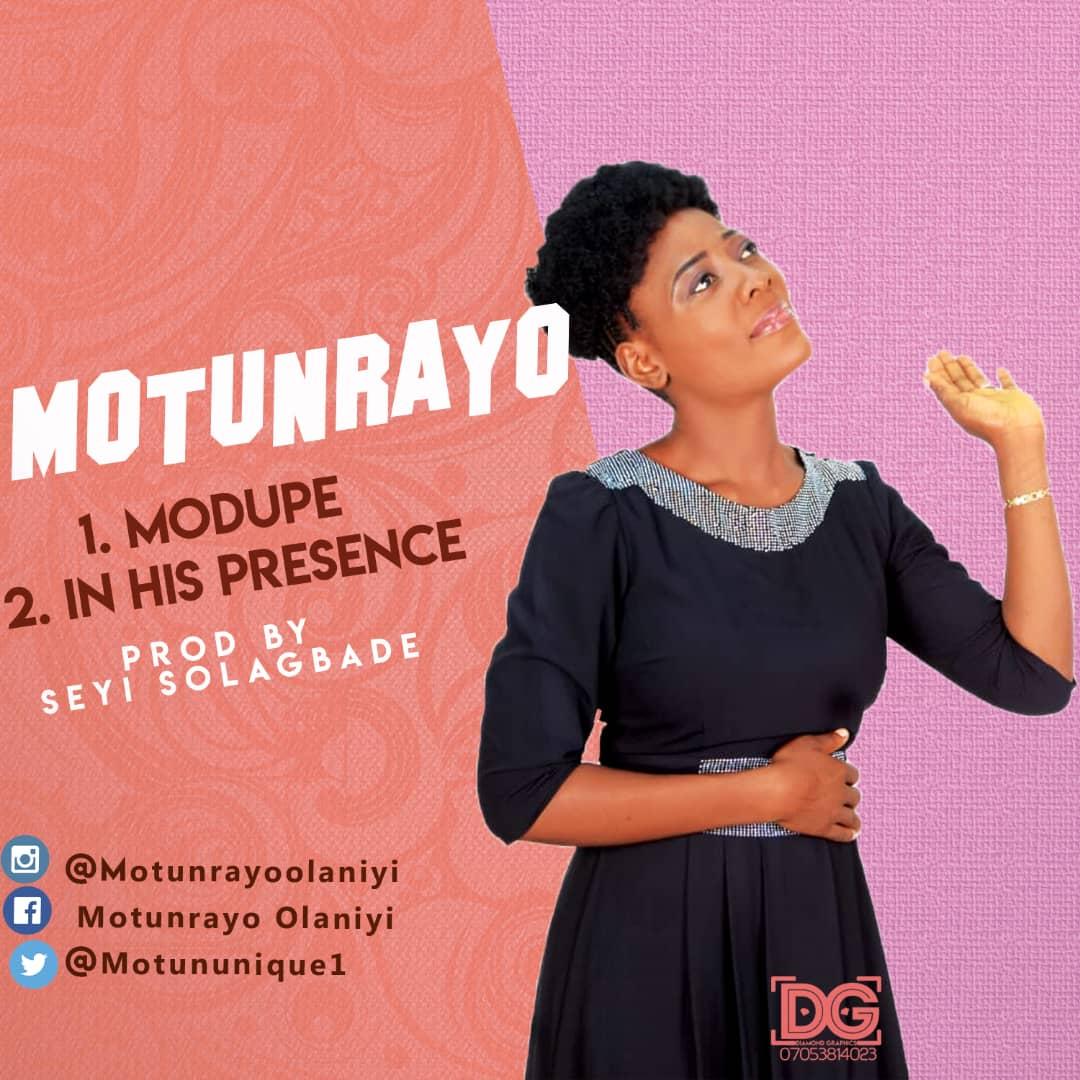 Motunrayo Modupe + In His presence