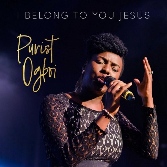 Purist Ogboi I Belong To Jesus