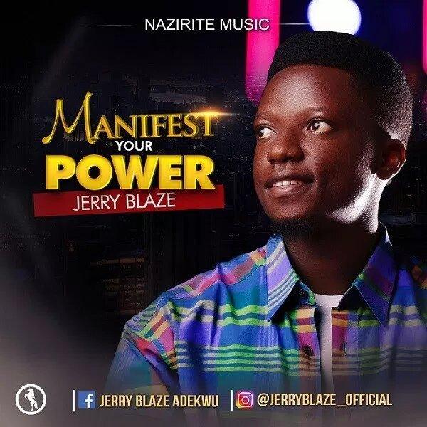 MAnifest Your Power By Jerry Blaze