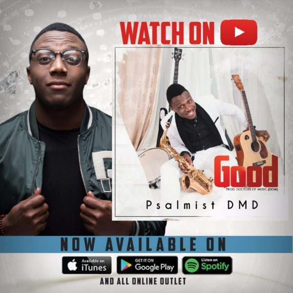 Good By Psalmist DMD