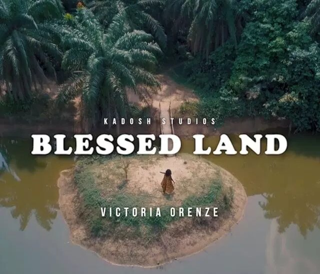 Lyrics in Blessed Land By Victoria orenze