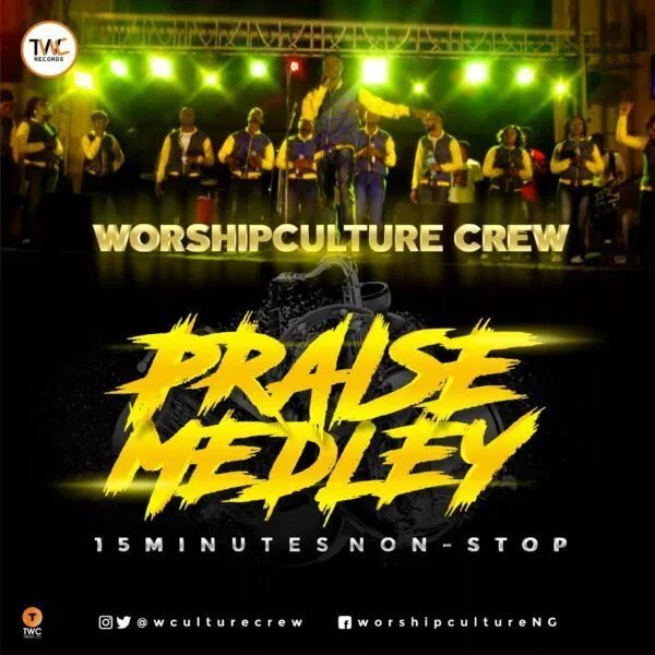 Praise Medley By Worship Culture