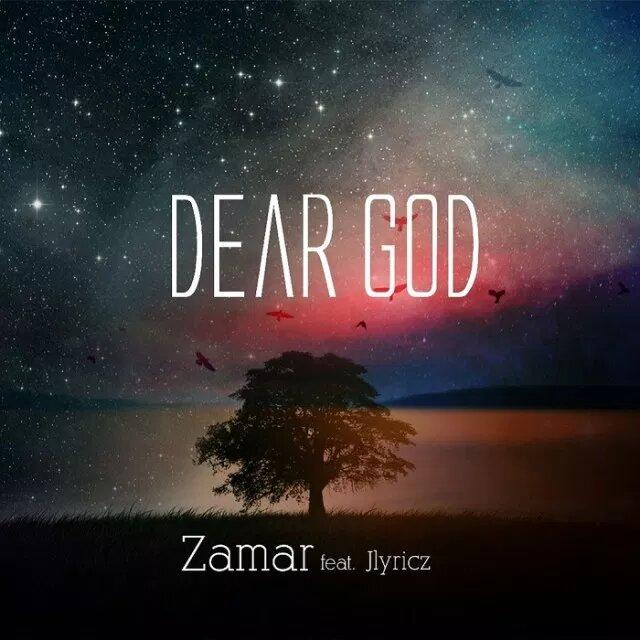 Dear God By Zamar