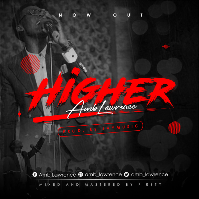 Amb lawrence Higher Mp3 download