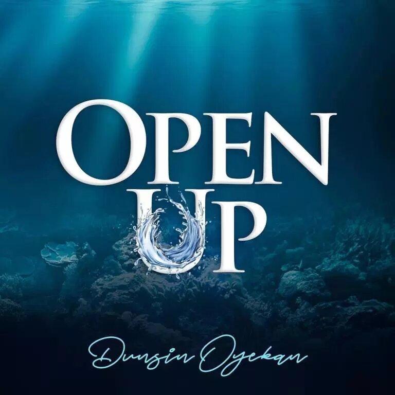 Dunsin Oyekan Open Up Download