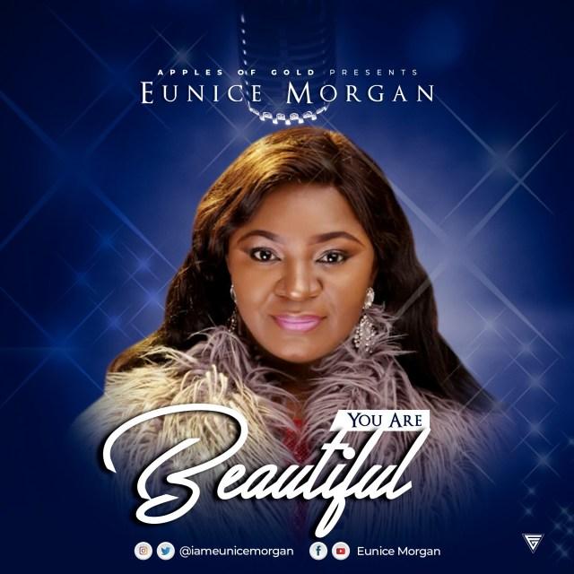 Eunice Morgan You Are Beautiful Free MP3 Download