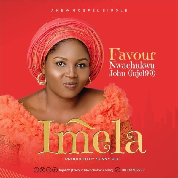 Download Favour Nwanchukwu - Imela MP3