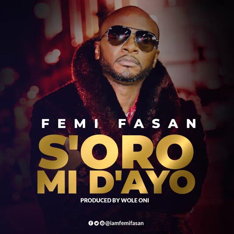 Femi Fasan soro mi dayo free mp3 download