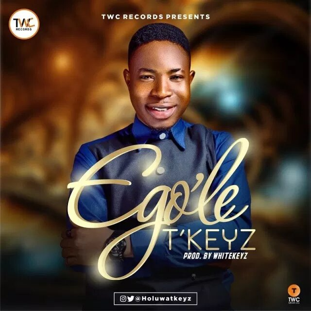 Tkeyz Ego'le Music Download