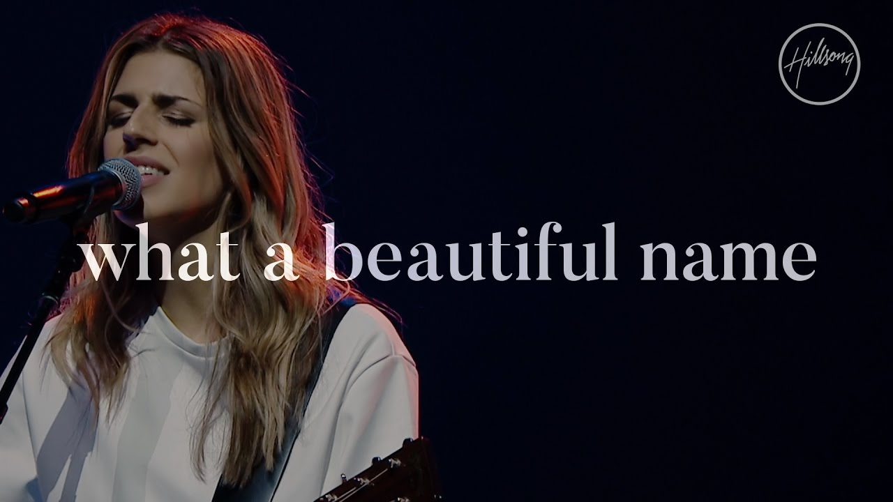 Hillsong Worship What A Beutiful Name Download