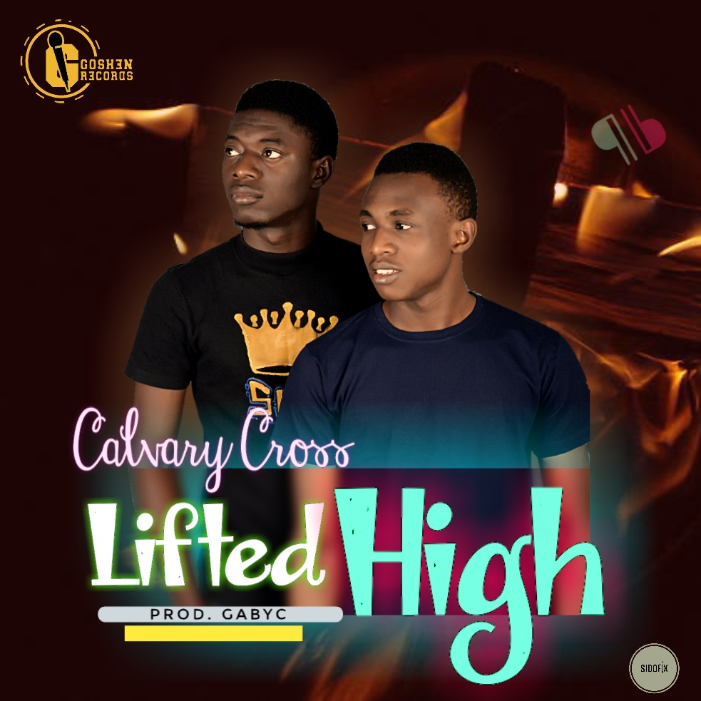 Download Calvary cross Lifted High MP3