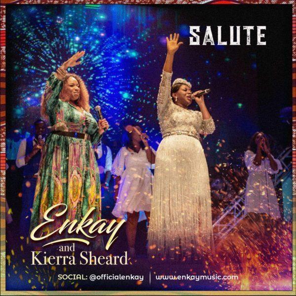 Download Enkay ft Kierra Sheard Salute MP3