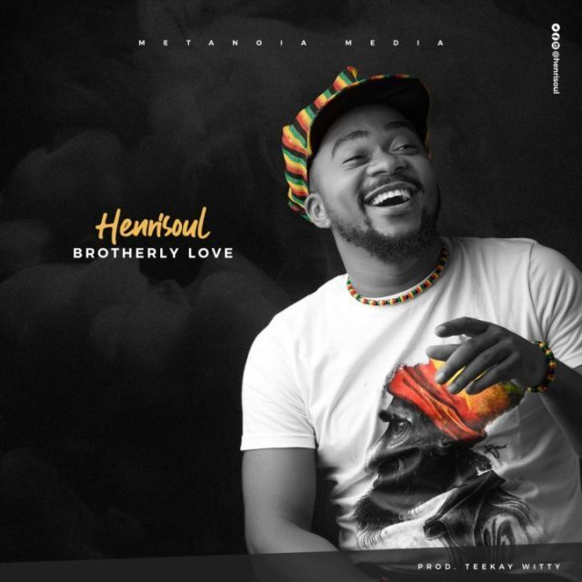 Download Henrisoul Brotherly Love MP3