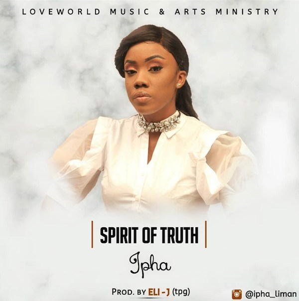 Download Ipha Spirit of Truth MP3