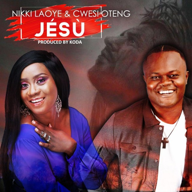 Download Nikki Loye ft Cwesi OtengJesu Free MP3