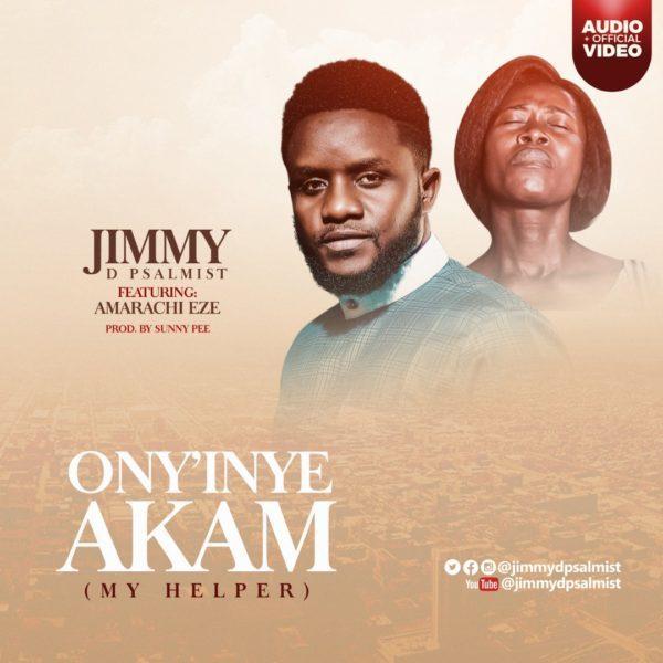 Download Jimmy D Psalmist Ony'Nye Akam MP3