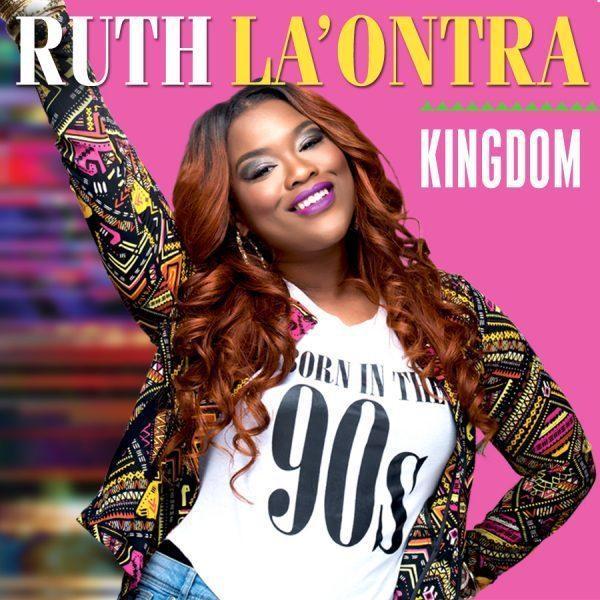Download Ruth LaOntra KIngdom MP3 + Lyrics