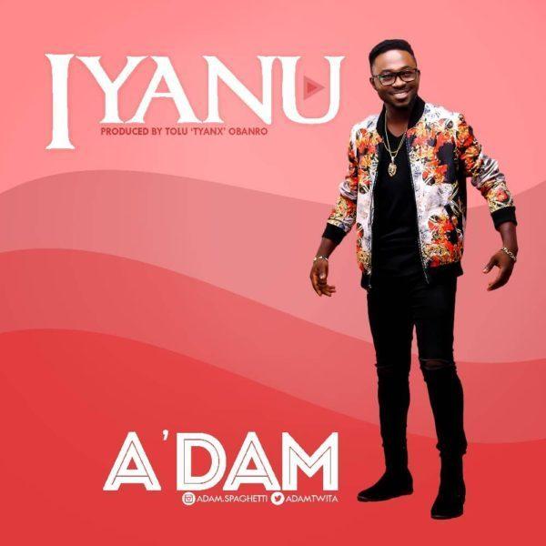 Download Adam Iyanu Mp3