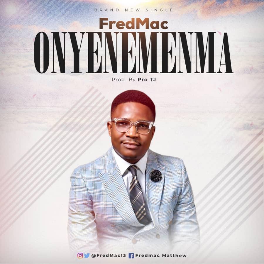 FredMac Onyenemenma MP3 download