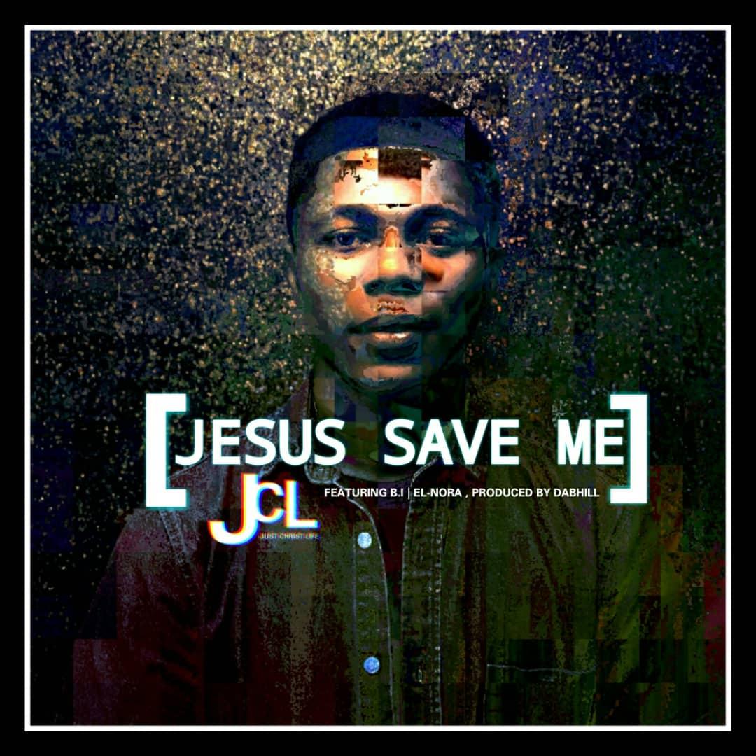 JCl Jesus Saves Me MP3 Free Download