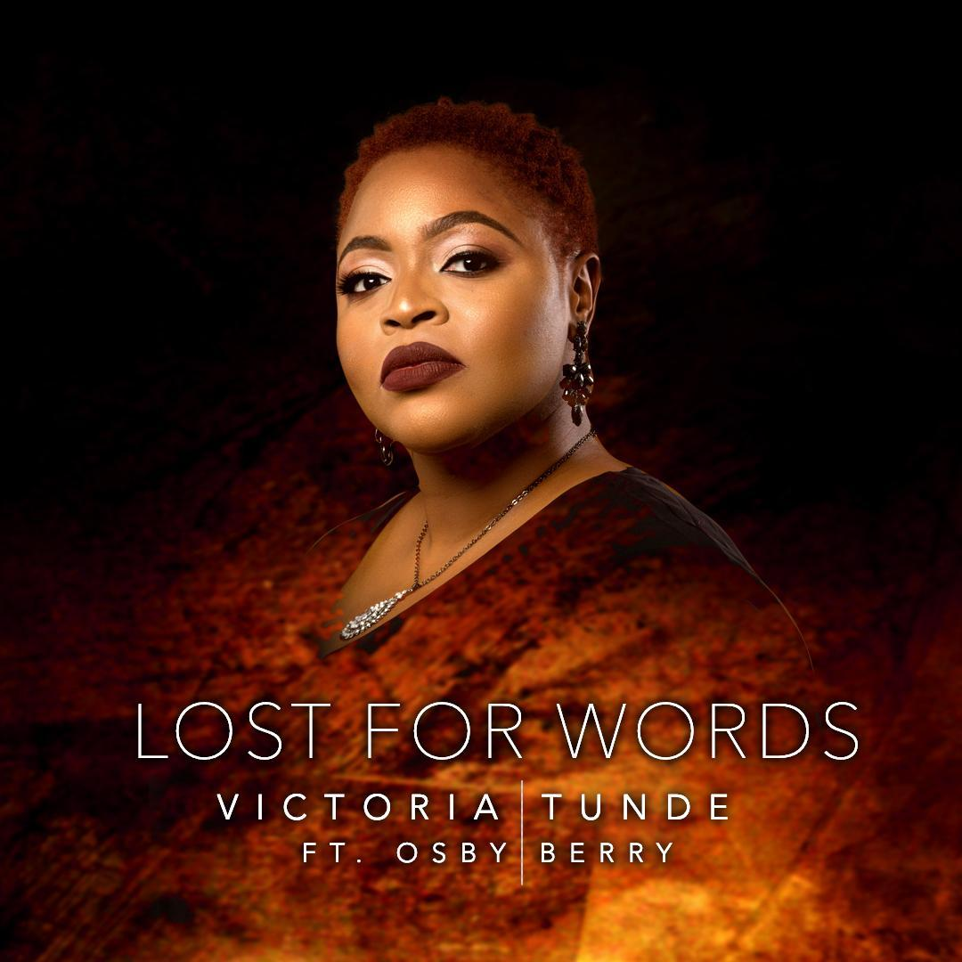 Victoria Tunde ft Osby Berry Lost For Words