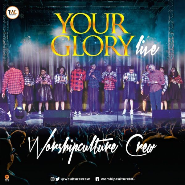 Worshipculture Crew Your Glory