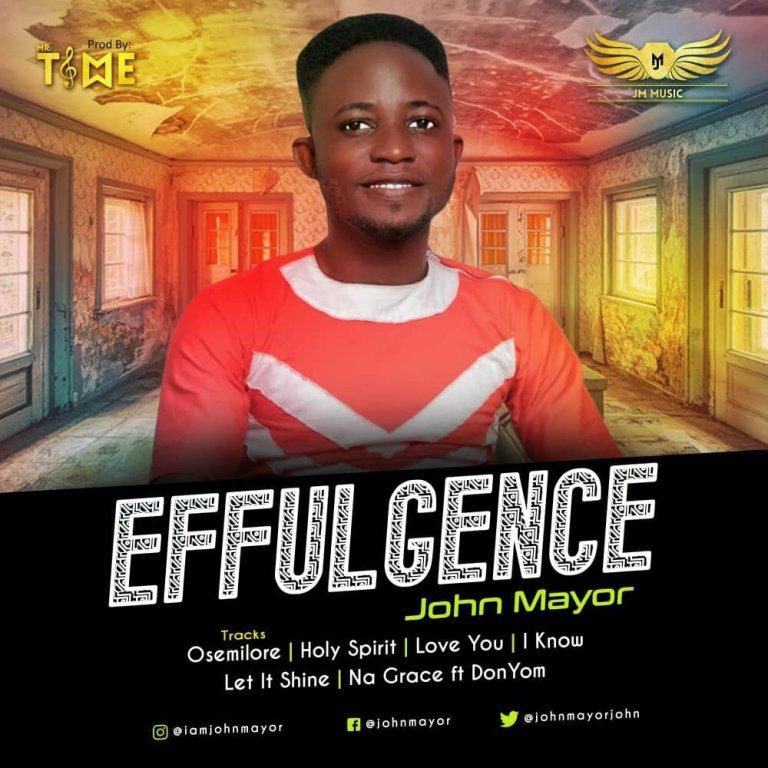 John Mayor Effulgence Album Download