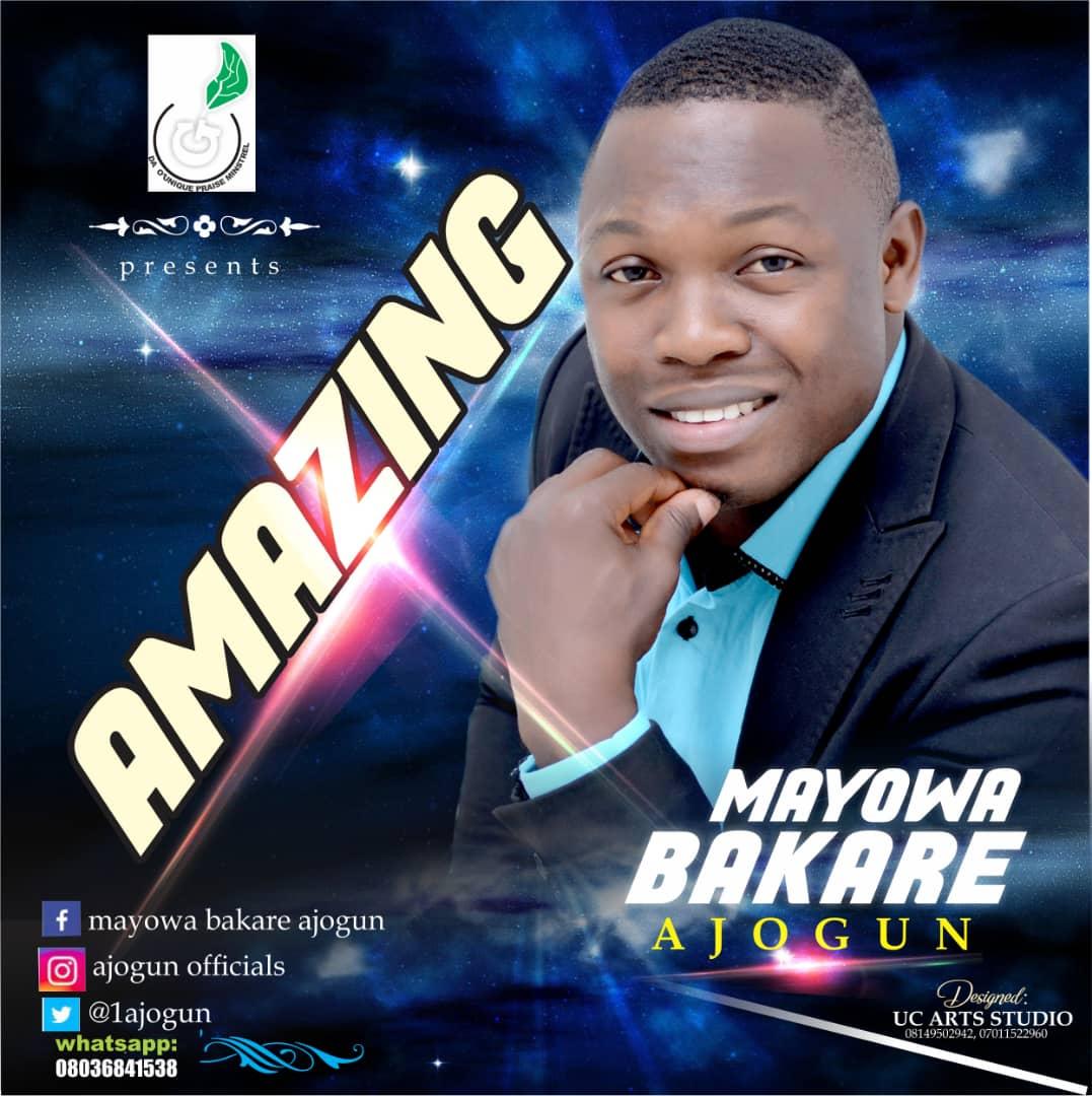 Mayowa Bakare - Amazing
