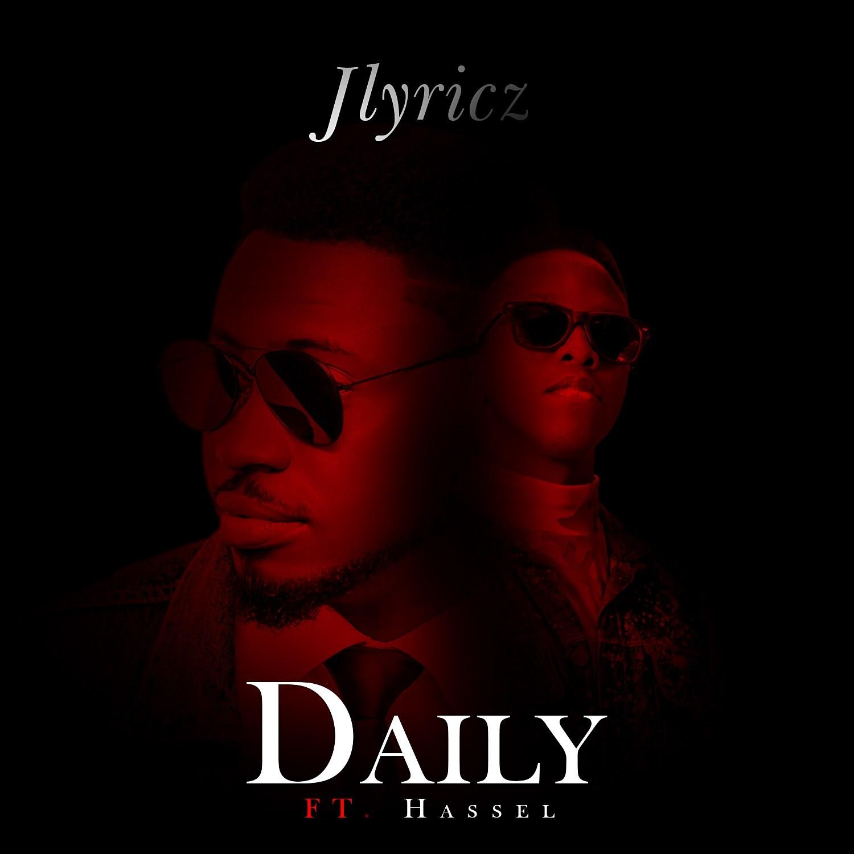 Jlyrics ft Hassel Daily