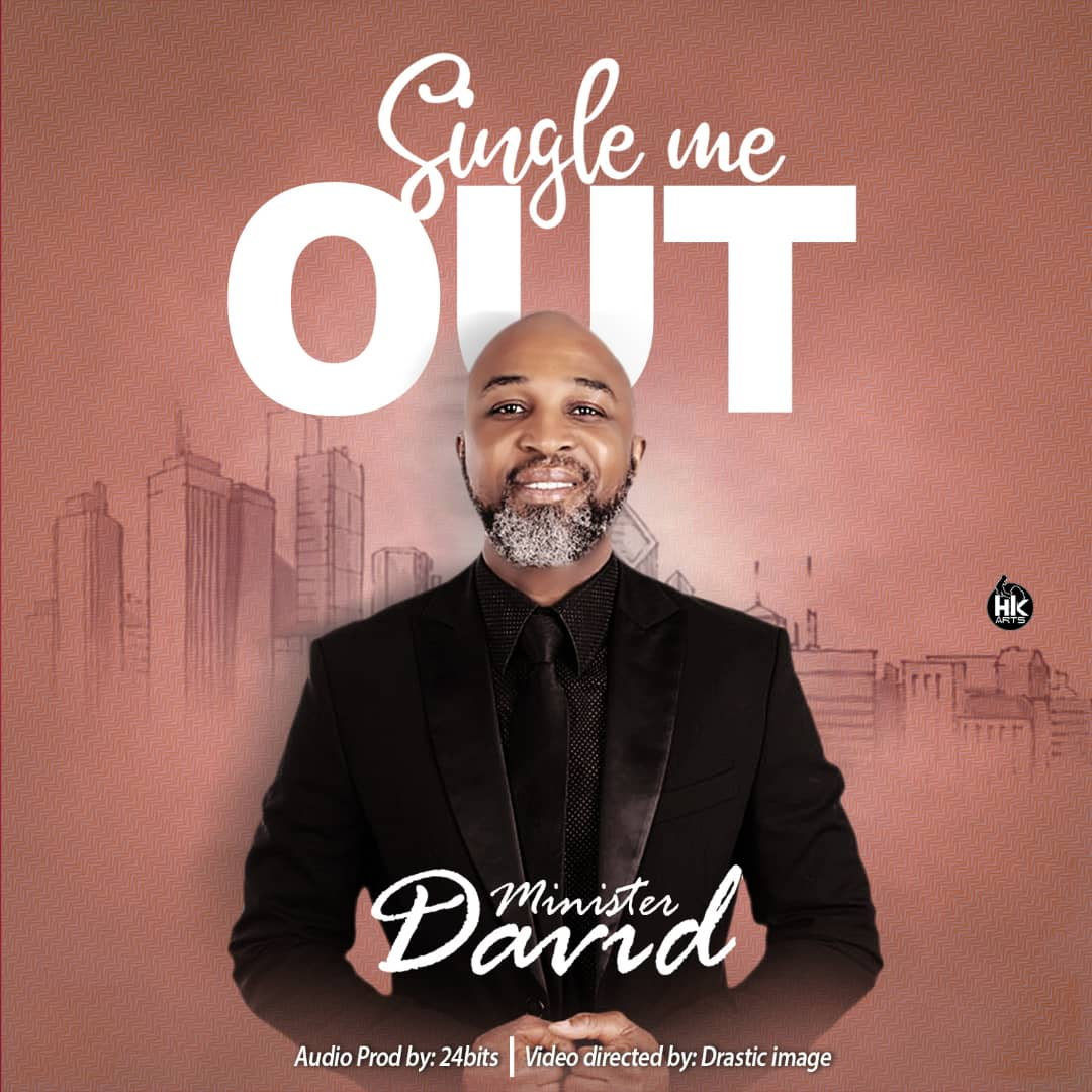 Minister David Single Me Out MP3 Download