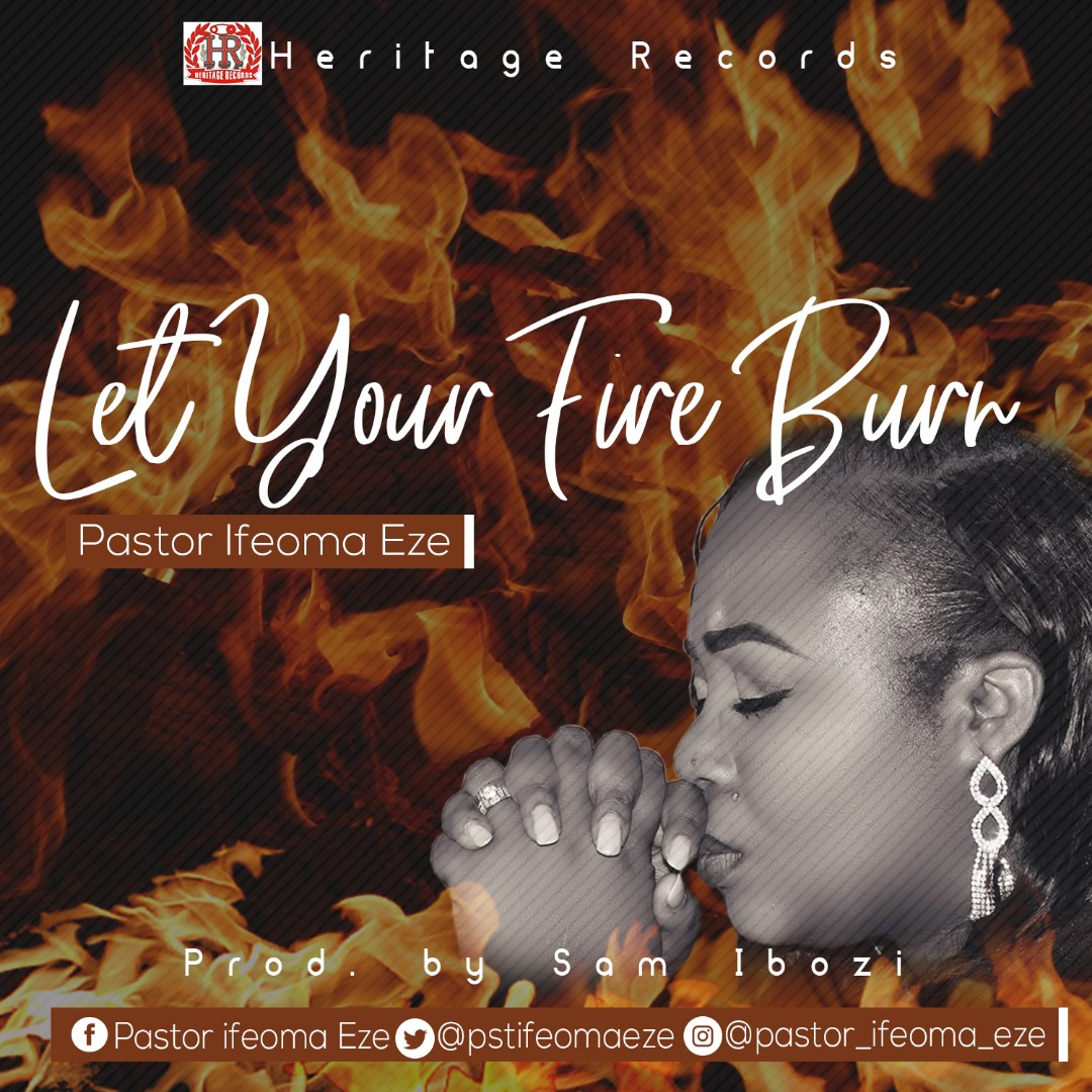 Download Ifeoma Eze Let Your Fire Burn