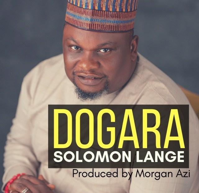 Dogara By Solomon Lange
