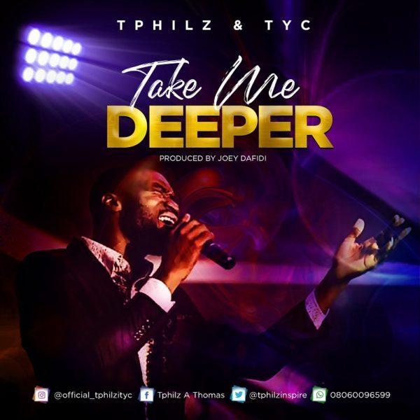 Tphilz Take Me Deeper MP3 Download