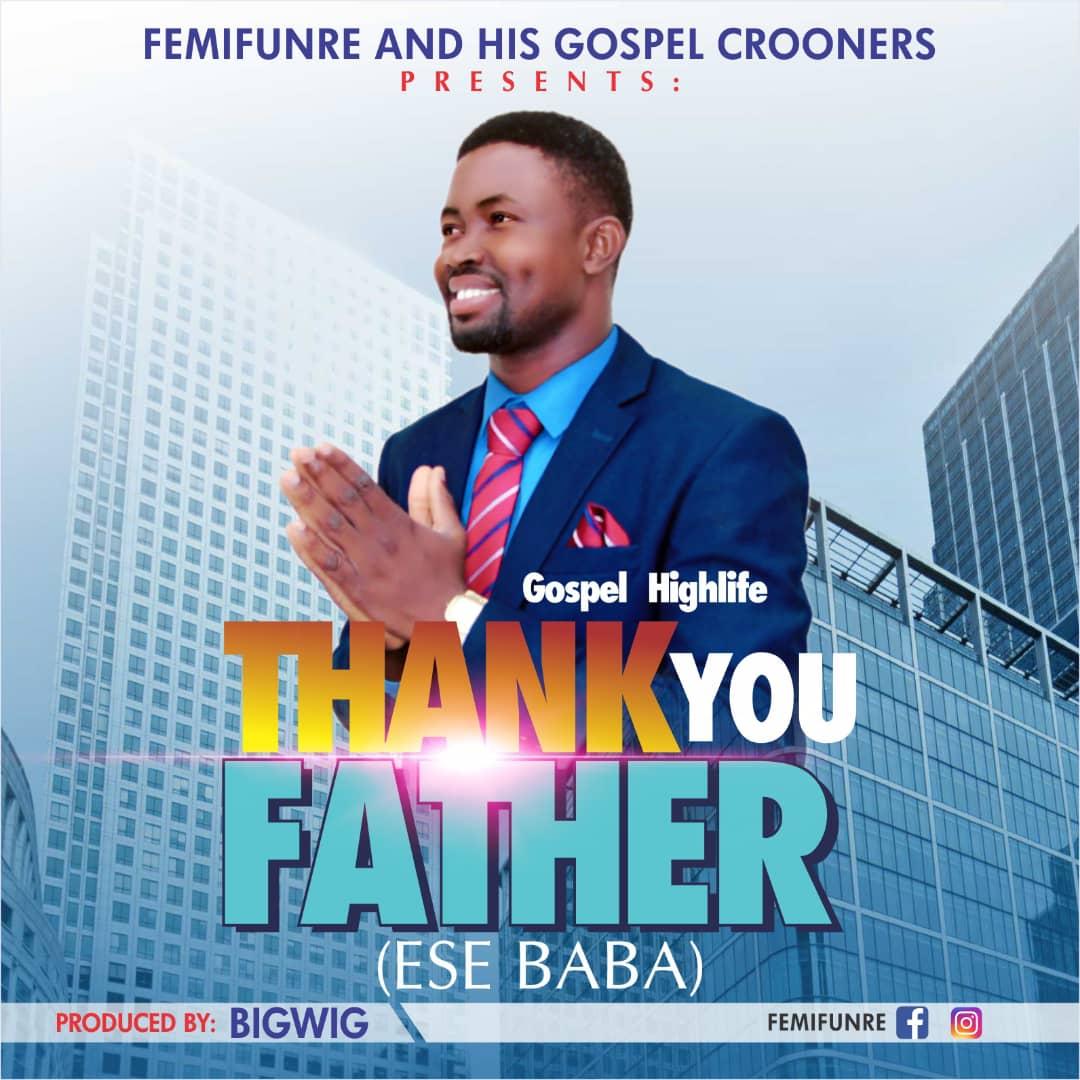 femifunre thank you father