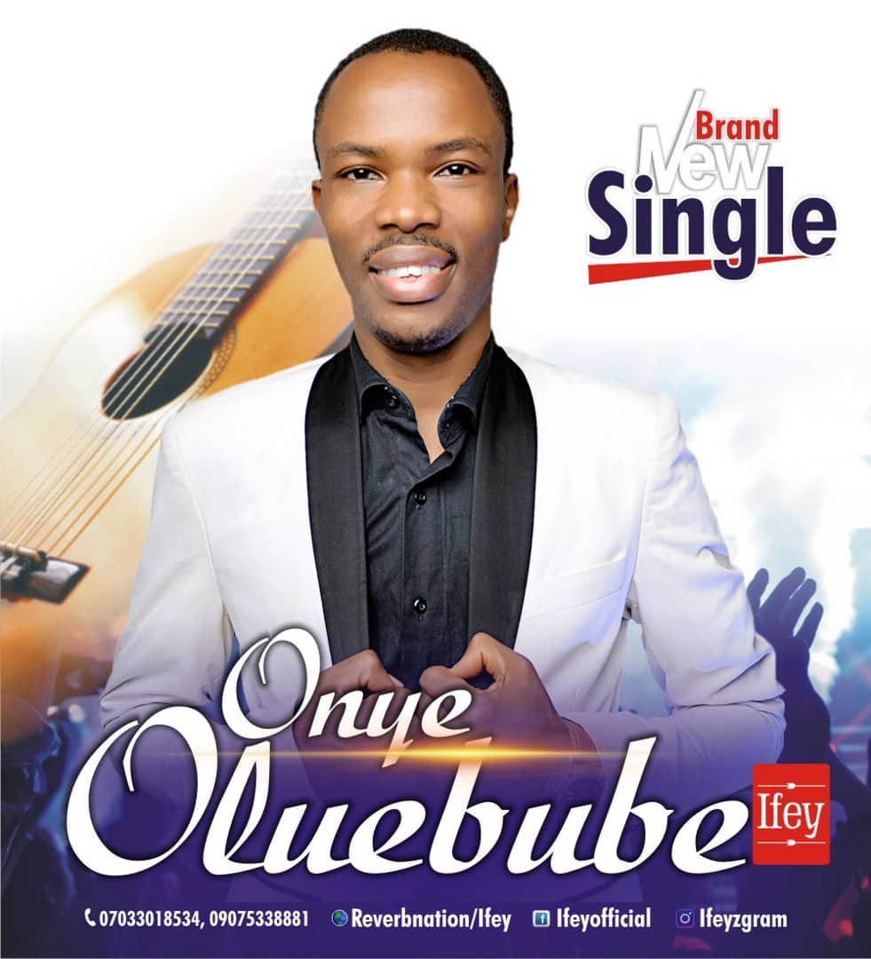 Ifey - Onye Oluebube