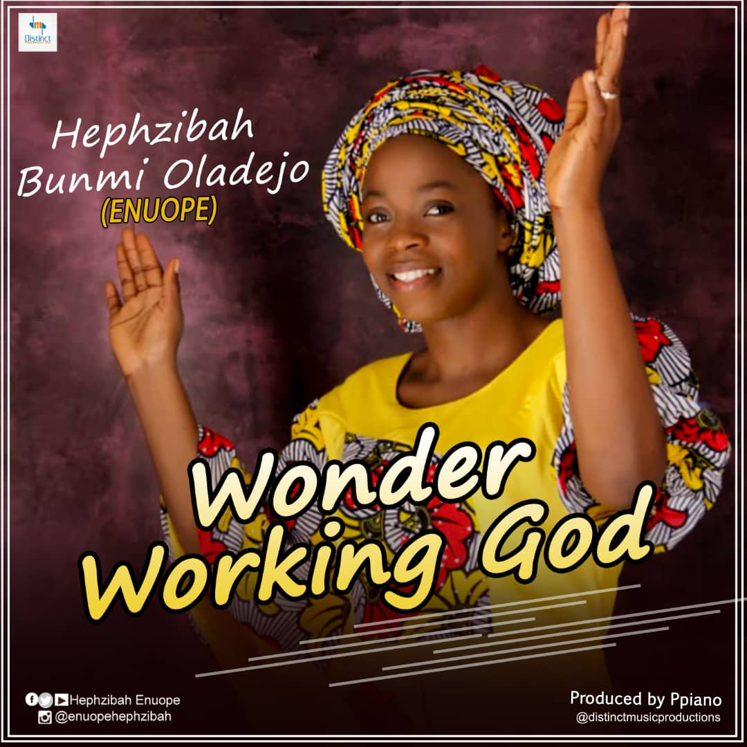 Hephzibah Wonder Working God