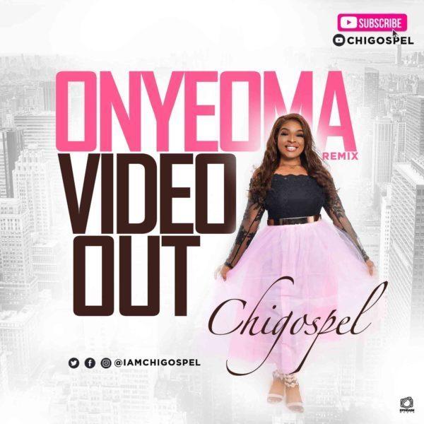 Chi Gospel Onyeoma Remix