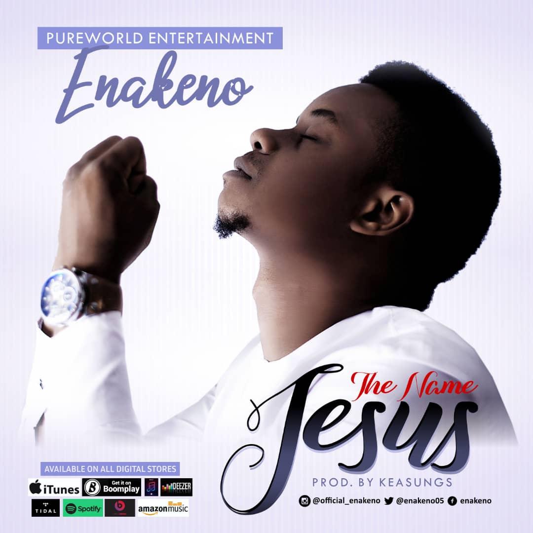 Enakeno The Name Jesus