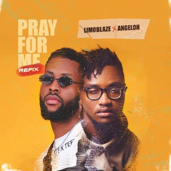 Limoblaze ft. Angeloh Pray For Me