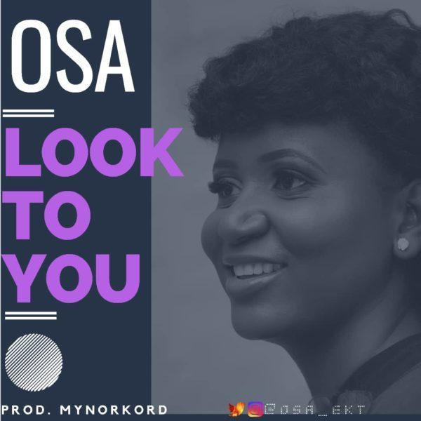 Osa Look To You