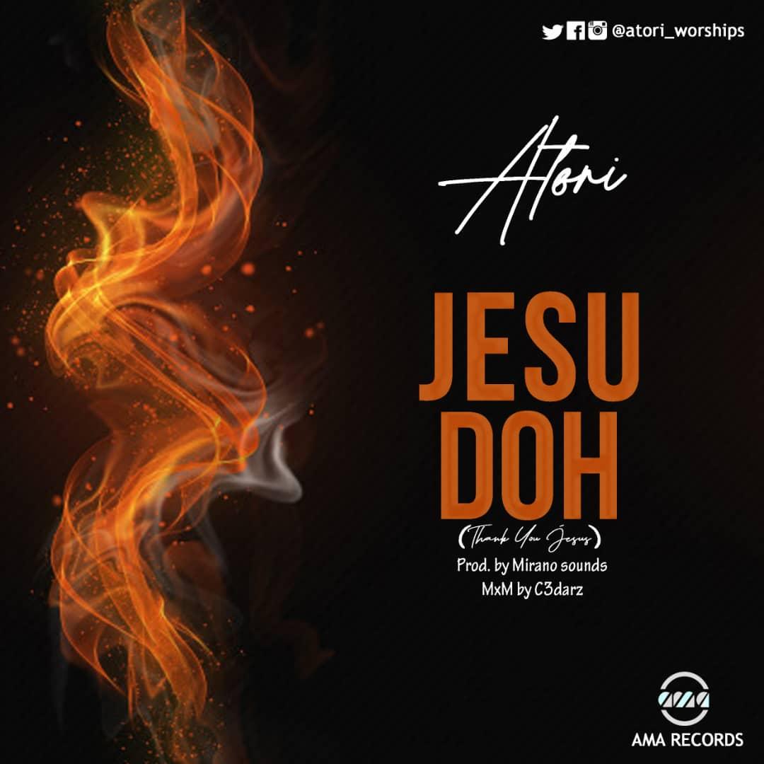 Atori Blessing - Jesu Doh