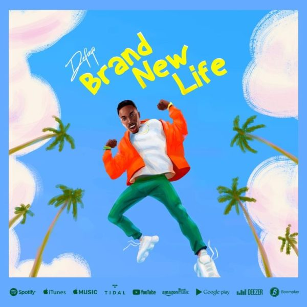 Defayo - Brand New Life
