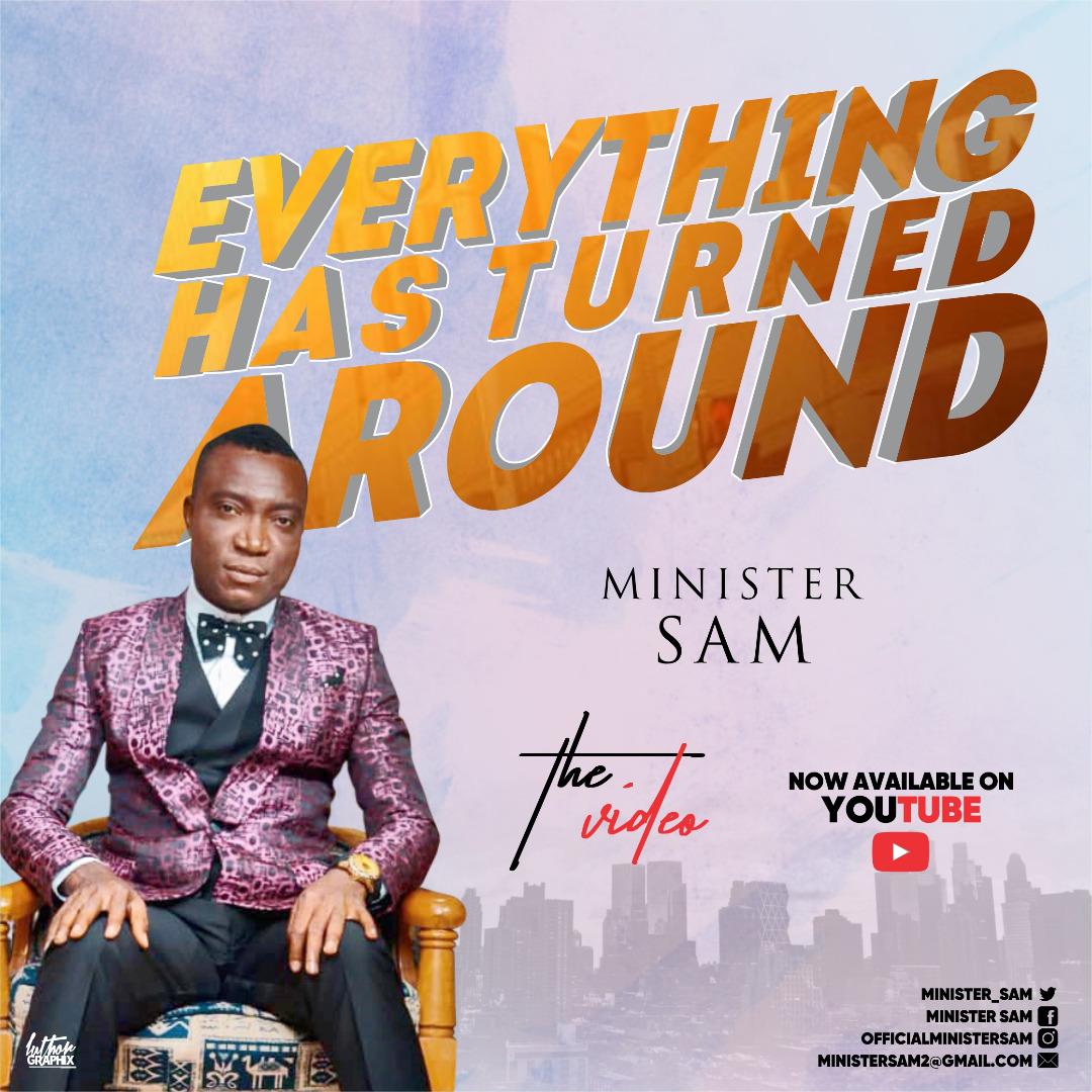 Minister Sam - Everything Has Turned Around