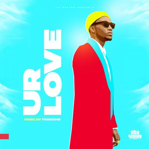Oba Reengy - Ur Love