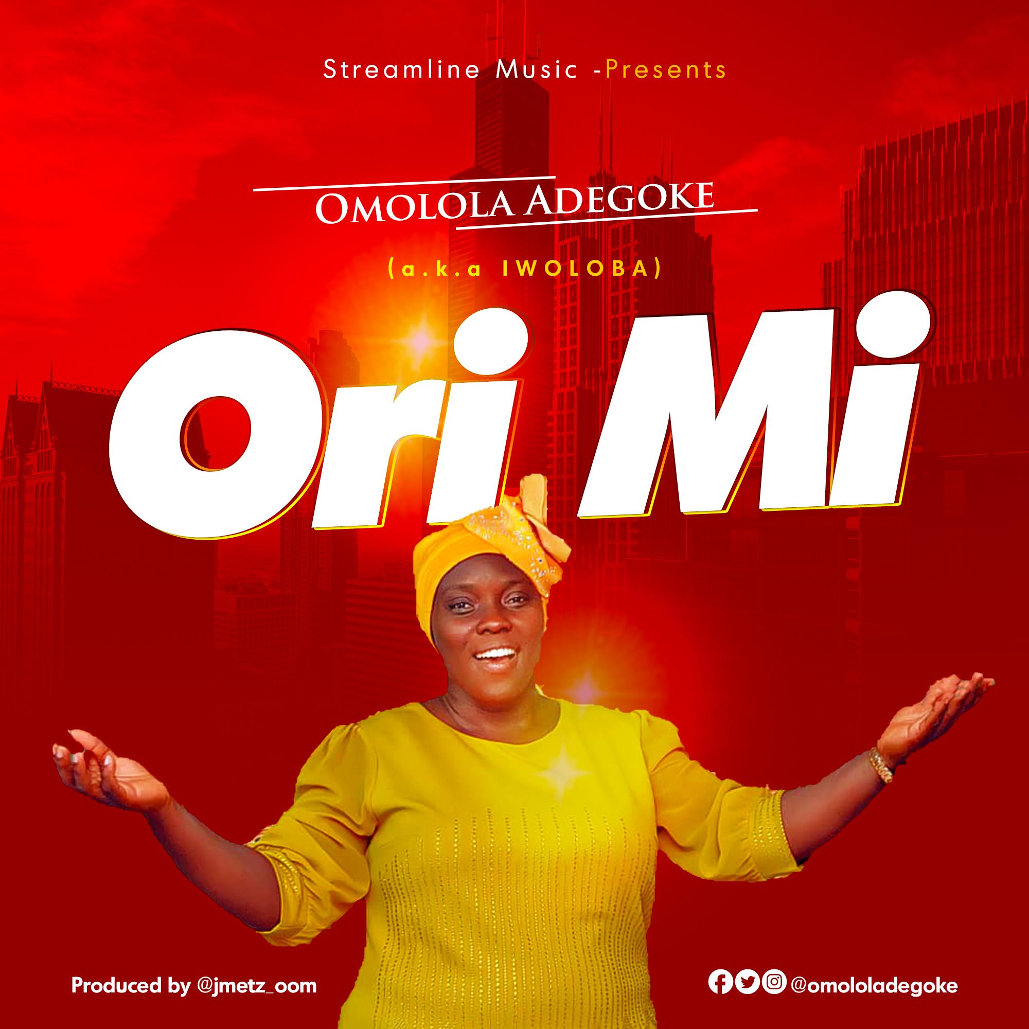Omolola Adegoke - Ori Mi