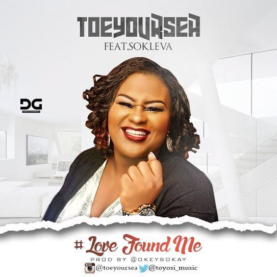 Toeyoursea Ft. Sokleva - Love Found Me