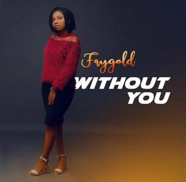 Faygold WIthout You