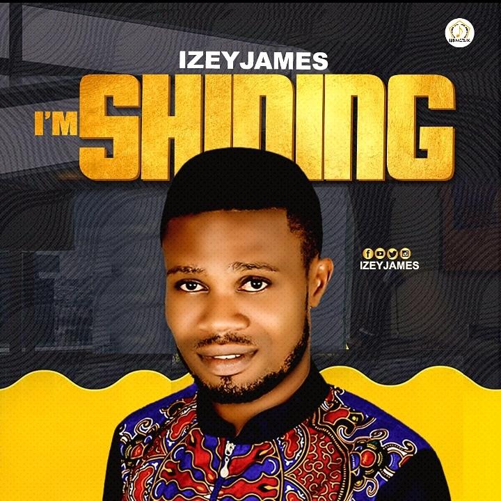 Izey James - Im Shinning